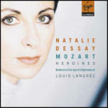 Mozart Heroines - CD Audio di Wolfgang Amadeus Mozart,Natalie Dessay,Orchestra of the Age of Enlightenment,Louis Langrée
