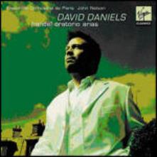 Oratorio Arias - CD Audio di David Daniels,Georg Friedrich Händel