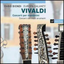 Concerti per mandolino - CD Audio di Antonio Vivaldi,Fabio Biondi,Europa Galante
