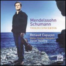 Concerto per violino / Concerto per violino - CD Audio di Robert Schumann,Felix Mendelssohn-Bartholdy,Renaud Capuçon,Daniel Harding,Mahler Chamber Orchestra
