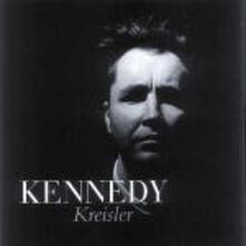 Kreisler - CD Audio di Nigel Kennedy,Fritz Kreisler