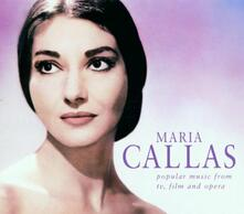 Maria Callas. Popular Music from TV, Film and Opera - CD Audio di Maria Callas