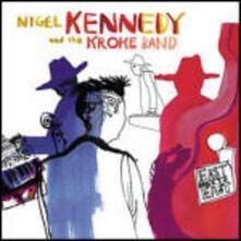 East meets East - CD Audio di Nigel Kennedy,Kroke Band