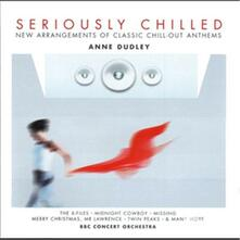Seriously Chilled - CD Audio