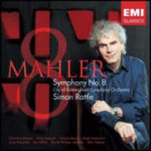 Sinfonia n.8 - CD Audio di Gustav Mahler,Simon Rattle,City of Birmingham Symphony Orchestra