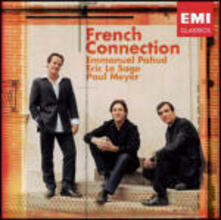 French Connection - CD Audio di Emmanuel Pahud,Paul Meyer,Eric Le Sage