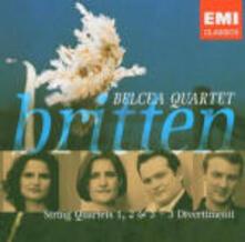 Quartetti per archi n.1, n.3 - CD Audio di Benjamin Britten,Belcea Quartet