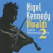 Vivaldi 2 - CD Audio di Antonio Vivaldi,Nigel Kennedy