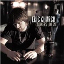 Sinners Like Me - Vinile LP di Eric Church