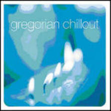 Gregorian Chillout - CD Audio