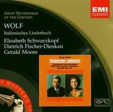 Italienisches Liederbuch - CD Audio di Hugo Wolf,Gerald Moore,Dietrich Fischer-Dieskau,Elisabeth Schwarzkopf
