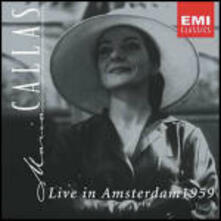 Live in Amsterdam 1959 - CD Audio di Maria Callas