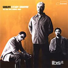 Steady Groovin' - CD Audio di Soulive