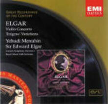Concerto per violino - Variazioni Enigma - CD Audio di Edward Elgar,Yehudi Menuhin,London Symphony Orchestra,Royal Albert Hall Orchestra