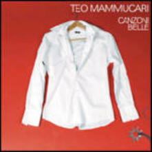 Canzoni belle - CD Audio di Teo Mammucari