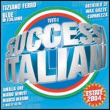 Successi italiani estate 2004 - CD Audio
