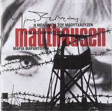 The Ballad of Mauthausen - CD Audio di Maria Farantouri