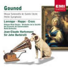 Messa di Santa Cecilia - Piccola sinfonia per strumenti a fiato - CD Audio di Charles Gounod,Sir John Barbirolli