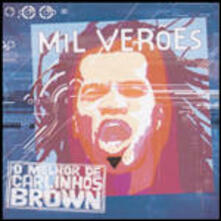 Mil Veroes-Greatest Hits - CD Audio di Carlinhos Brown