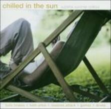Chilled in the Sun - CD Audio