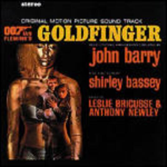 Goldfinger (Colonna sonora) - CD Audio di John Barry