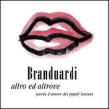 Altro ed altrove - CD Audio di Angelo Branduardi