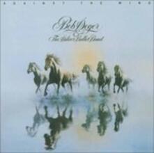 Against the Wind (Remastered) - CD Audio di Bob Seger