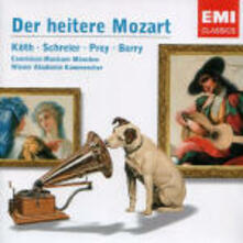 Der Heitere Mozart - CD Audio di Wolfgang Amadeus Mozart,Hermann Prey,Peter Schreier,Walter Berry,Erika Köth