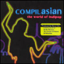 Compilasian: The World of Indipop - CD Audio