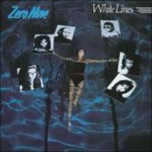 White Lines - CD Audio di Zero Nine