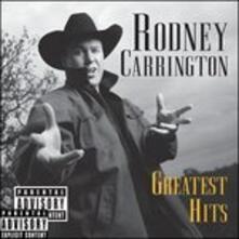 Greatest Hits - CD Audio di Rodney Carrington