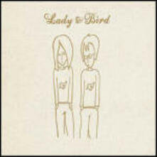 Lady & Bird - CD Audio di Lady & Bird