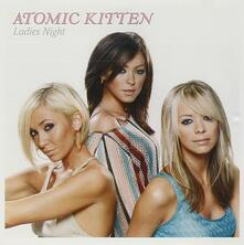 Ladies Night - CD Audio di Atomic Kitten