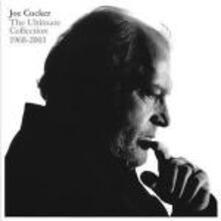 The Ultimate Collection 1968-2003 - CD Audio di Joe Cocker