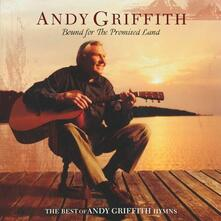 Bound for the Promised - CD Audio di Andy Griffith