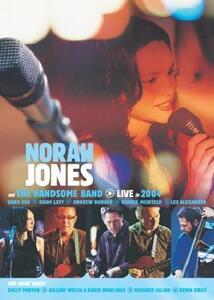 Norah Jones & The Handsome Band. Live in 2004 - DVD