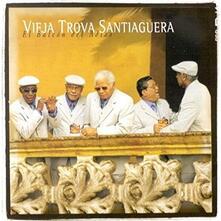 El Balcon Del Adios - CD Audio di Vieja Trova Santiaguera