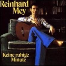 Keine Ruhige Minute - CD Audio di Reinhard Mey
