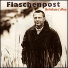 Flaschenpost - CD Audio di Reinhard Mey
