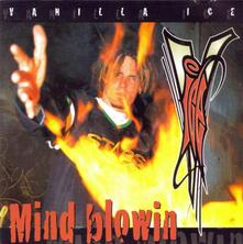 Mind Blowin' - CD Audio di Vanilla Ice