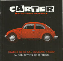 Starry Eyed and Bollock Naked - CD Audio di Carter USM
