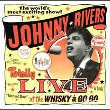 Totally Live at the Whisk - CD Audio di Johnny Rivers