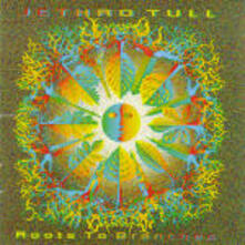 Roots to Branches - CD Audio di Jethro Tull