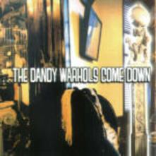 The Dandy Warhols Come Down - CD Audio di Dandy Warhols