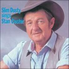 Slim Dusty Sings Stan Coster - CD Audio di Slim Dusty