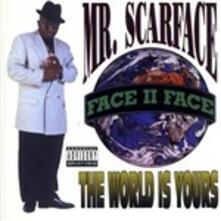 World Is Yours - CD Audio di Scarface