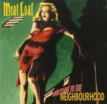 Welcome to the Neighbourhood - CD Audio di Meat Loaf