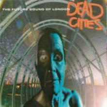 Dead Cities - CD Audio di Future Sound of London
