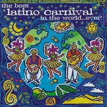 The Best Latino Carnival in the World...ever - CD Audio
