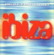 Ibiza Uncovered - CD Audio